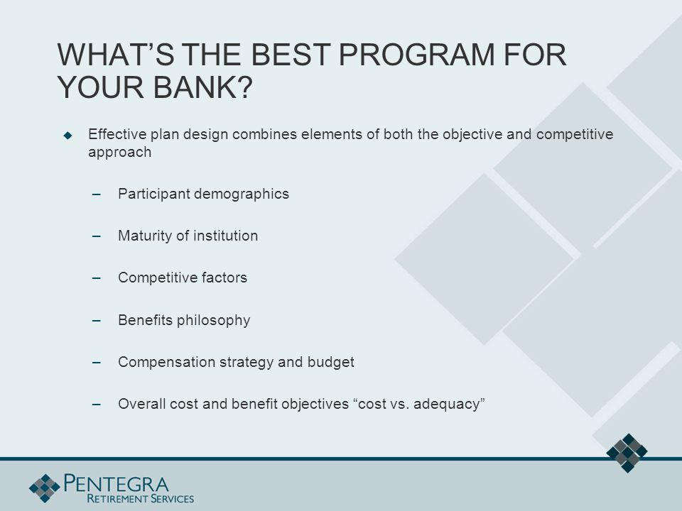 WHAT'S THE BEST PROGRAM FOR YOUR BANK.