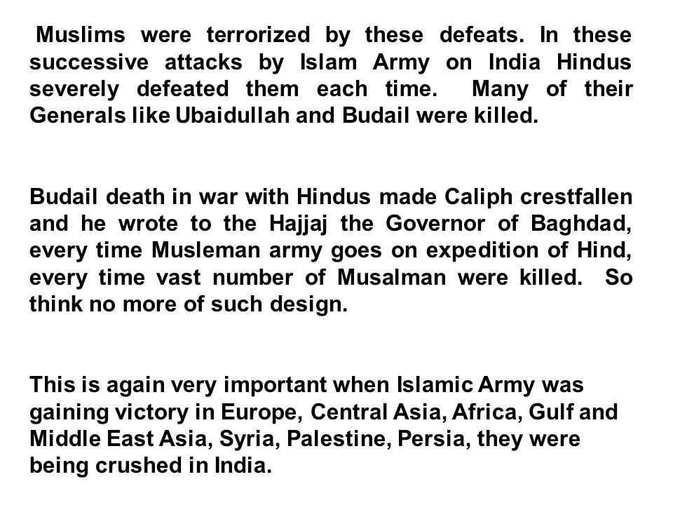 Muslims were terrorized by these defeats.