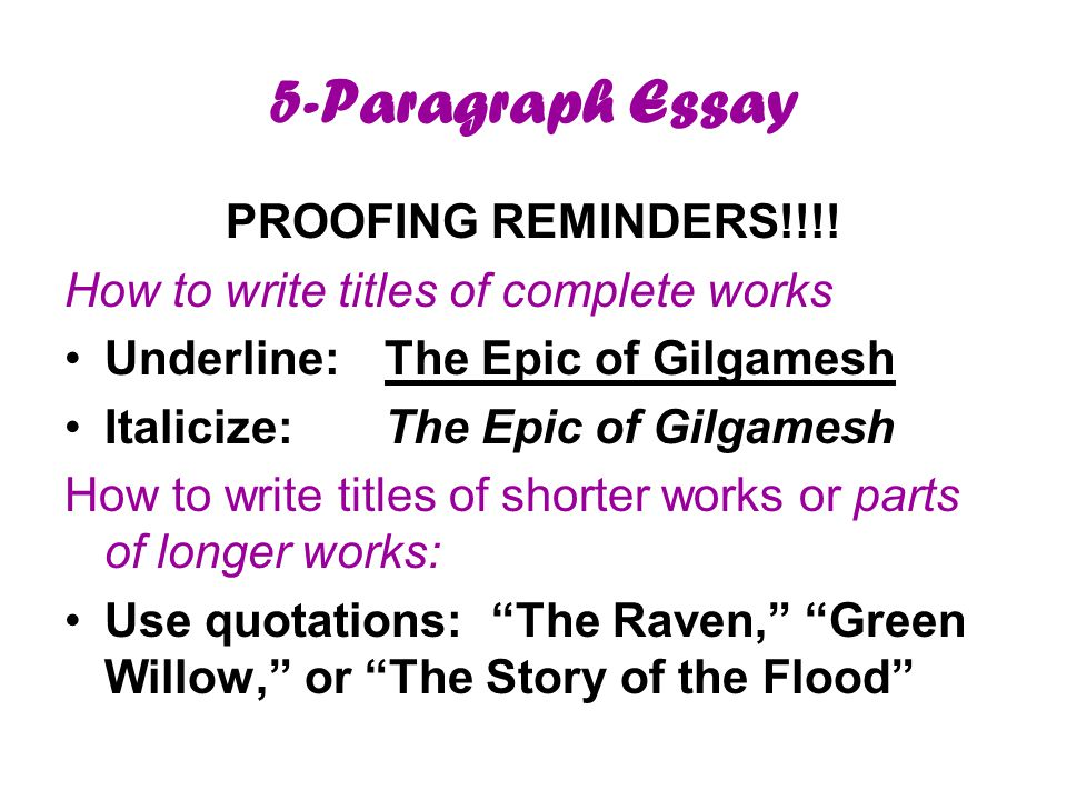 5-Paragraph Essay PROOFING REMINDERS!!!.