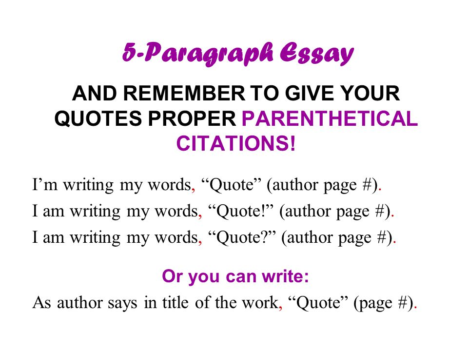 5-Paragraph Essay AND REMEMBER TO GIVE YOUR QUOTES PROPER PARENTHETICAL CITATIONS.