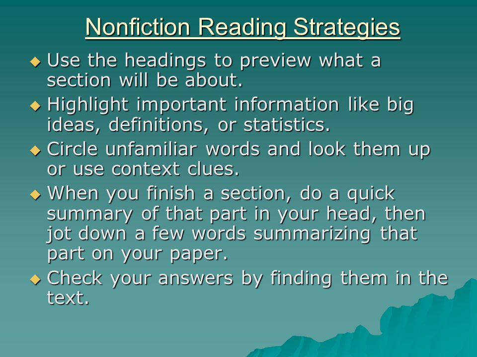 Nonfiction Reading Strategies  Use the headings to preview what a section will be about.