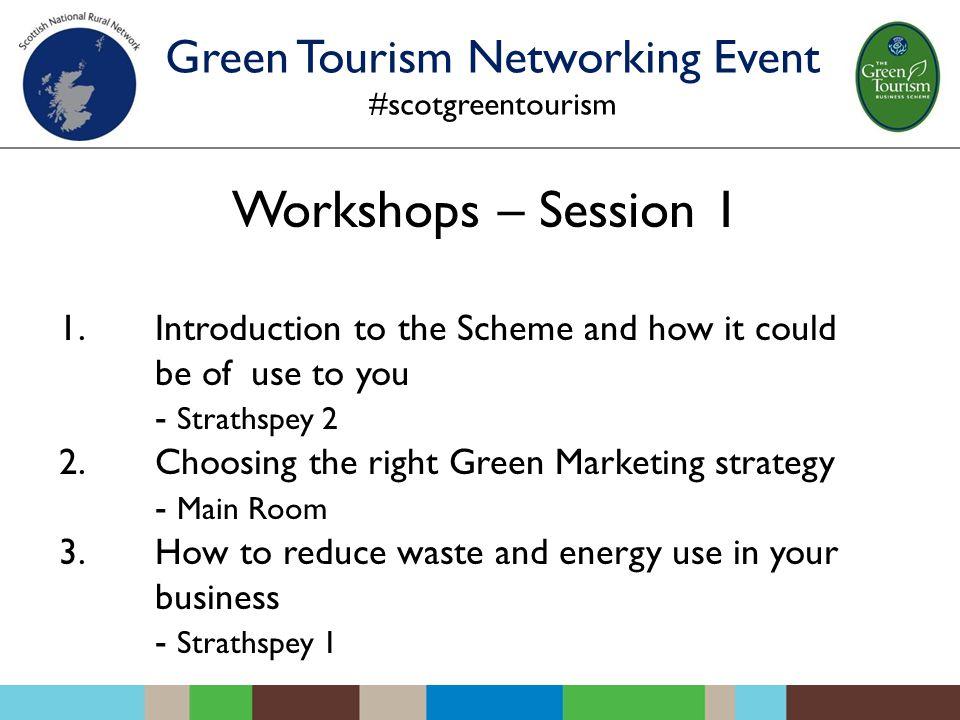 Workshops – Session 1 1.