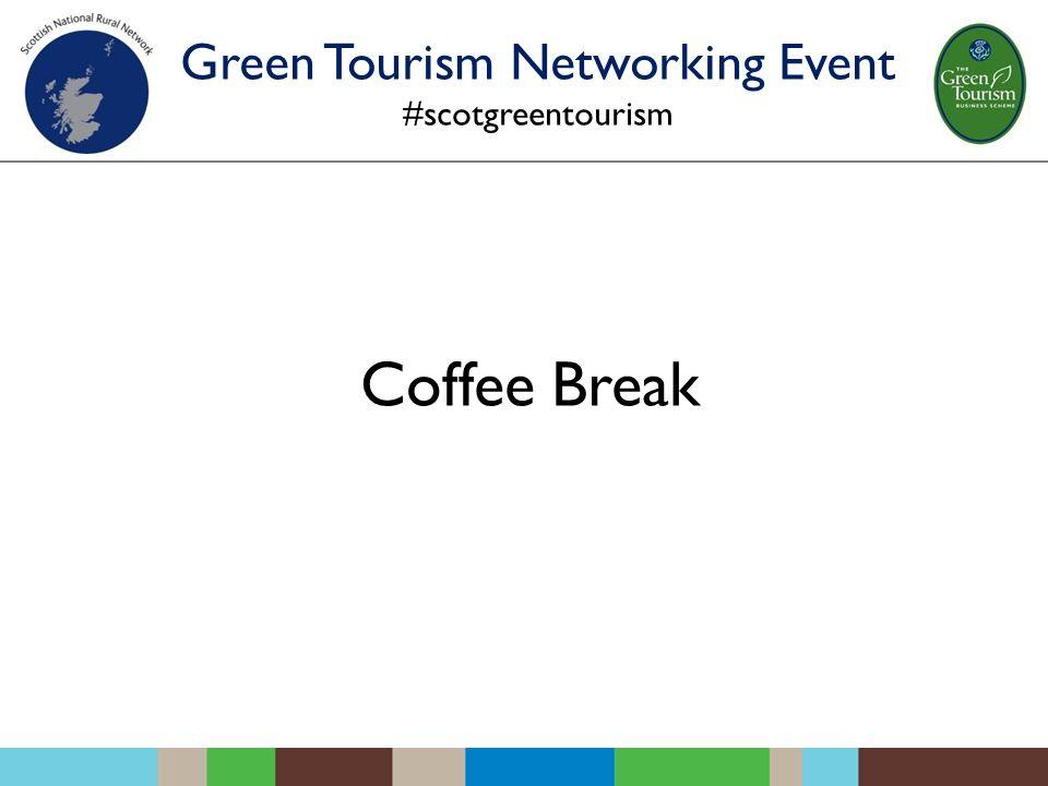 Coffee Break Green Tourism Networking Event #scotgreentourism