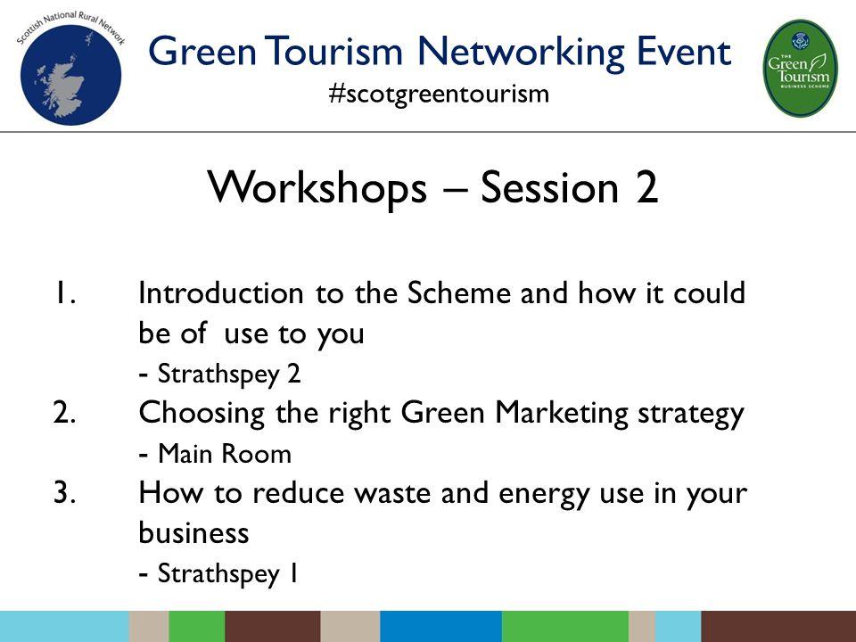 Workshops – Session 2 1.
