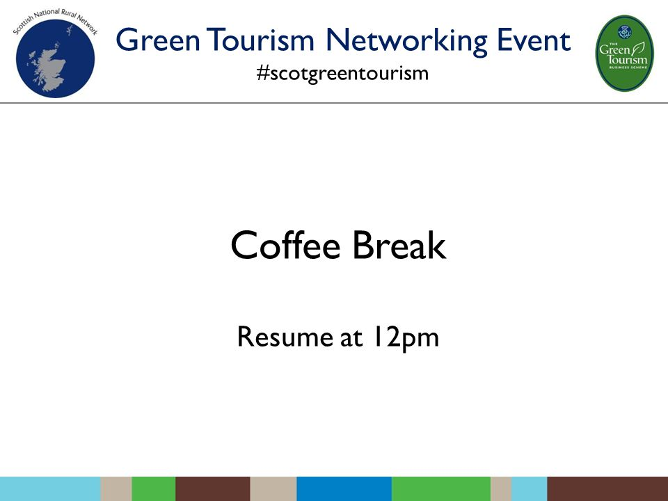 Coffee Break Resume at 12pm Green Tourism Networking Event #scotgreentourism