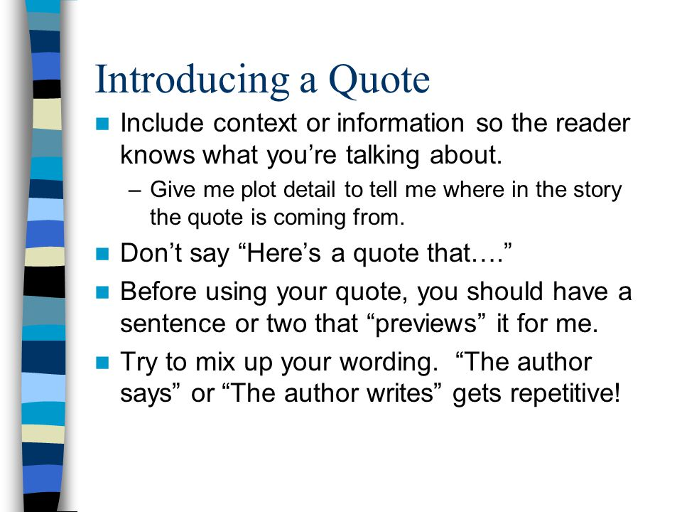 Introducing a Quote Katniss is a character who is very brave.