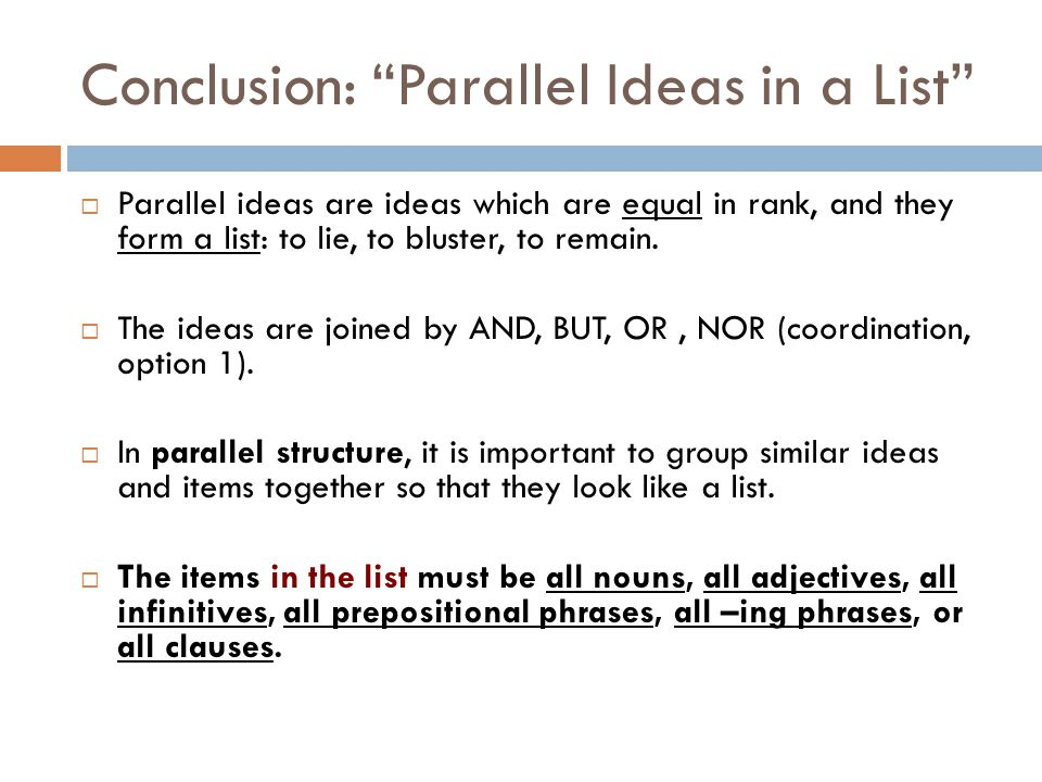 ASSESSMENT: Warriner's p.372-3  Revise the following sentences by correcting faulty parallelism.