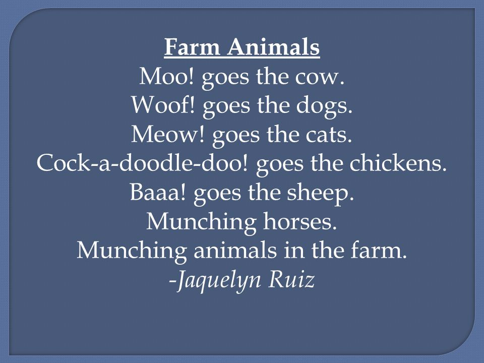 Farm Animals Moo. goes the cow. Woof. goes the dogs.