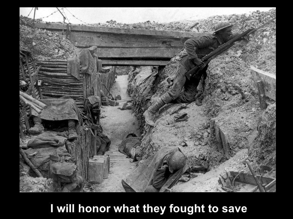 I will honor what they fought to save