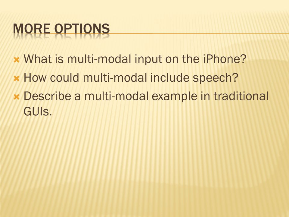  What is multi-modal input on the iPhone.  How could multi-modal include speech.