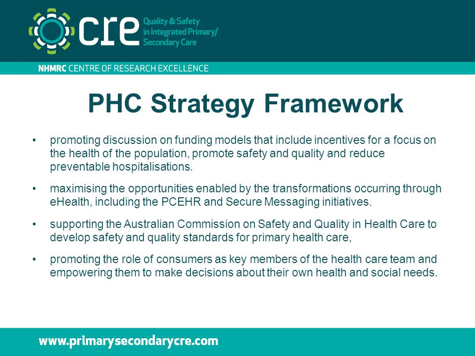 PHC Strategy Framework promoting discussion on funding models that include incentives for a focus on the health of the population, promote safety and