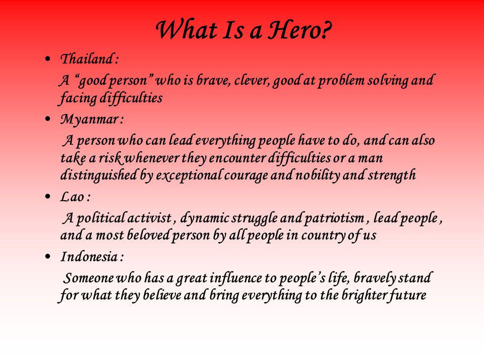What Is a Hero.