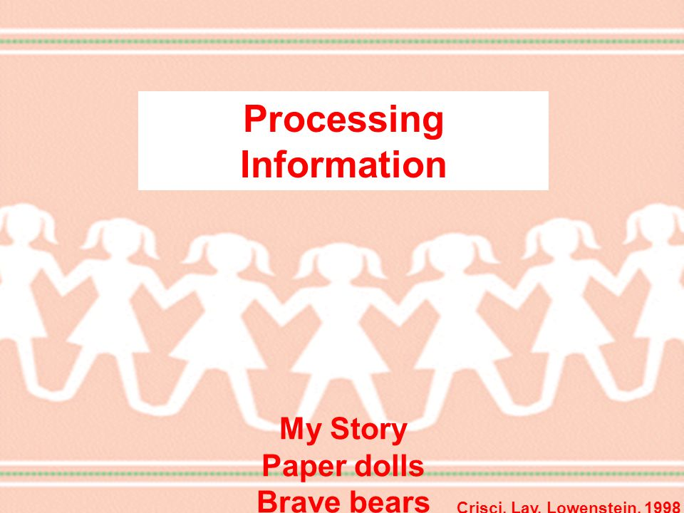 Mi Historia Muñecos de papel Processing Information My Story Paper dolls Brave bears Crisci, Lay, Lowenstein, 1998