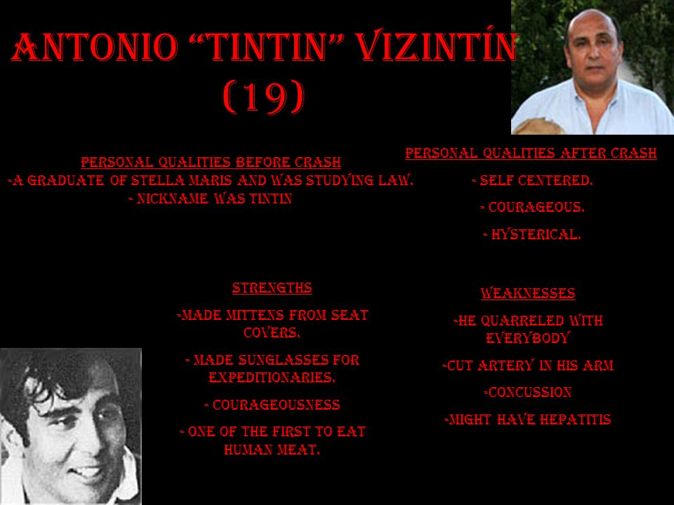 Antonio Tintin Vizintín (19) Personal Qualities Before Crash -a graduate of Stella Maris and was studying law.