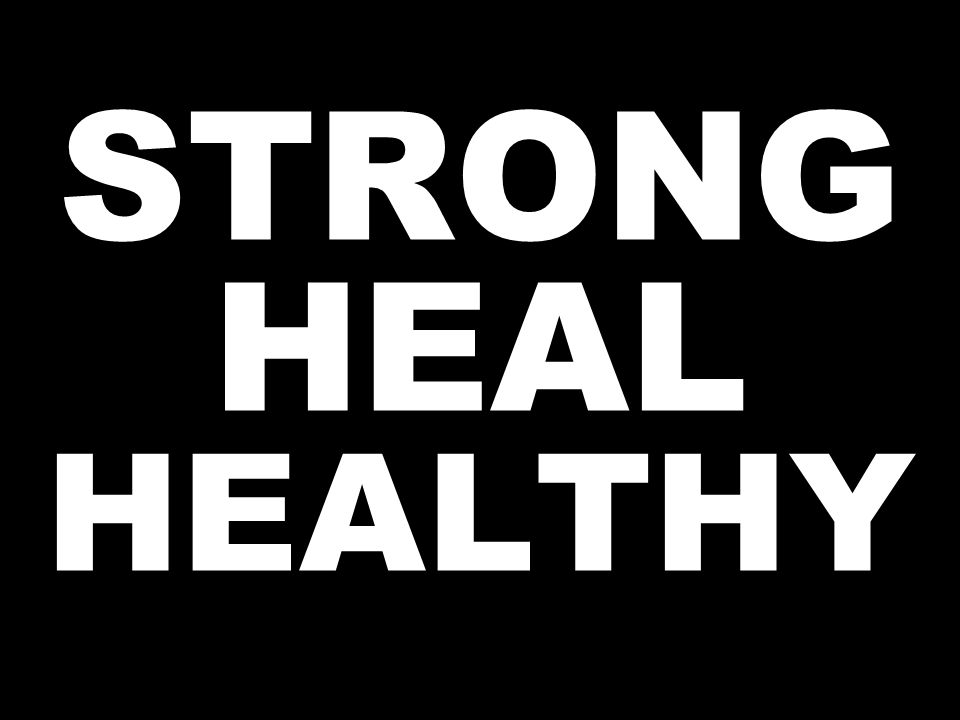 STRONG HEAL HEALTHY