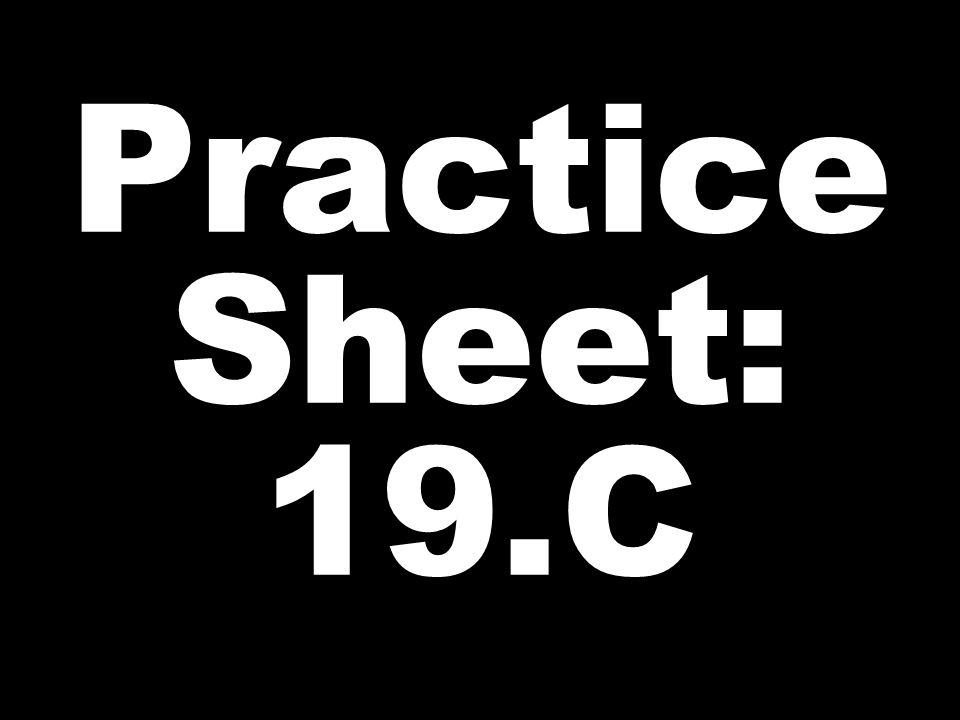 Practice Sheet: 19.C