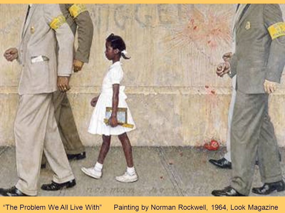 The Problem We All Live With Painting by Norman Rockwell, 1964, Look Magazine