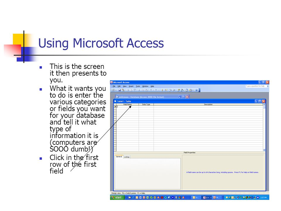 Using Microsoft Access This is the screen it then presents to you.