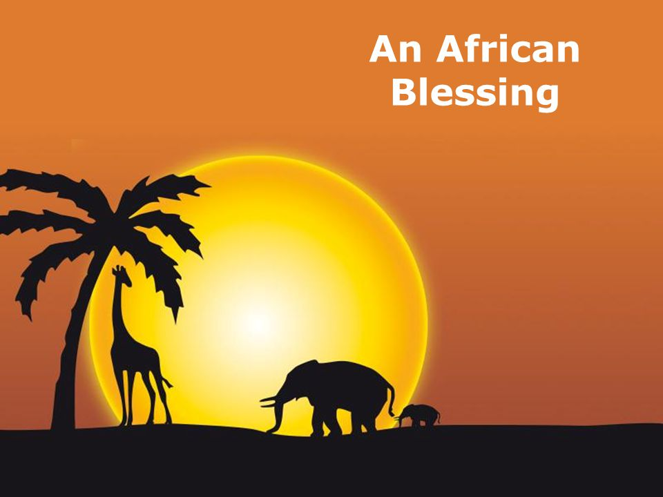 Page 1 An African Blessing