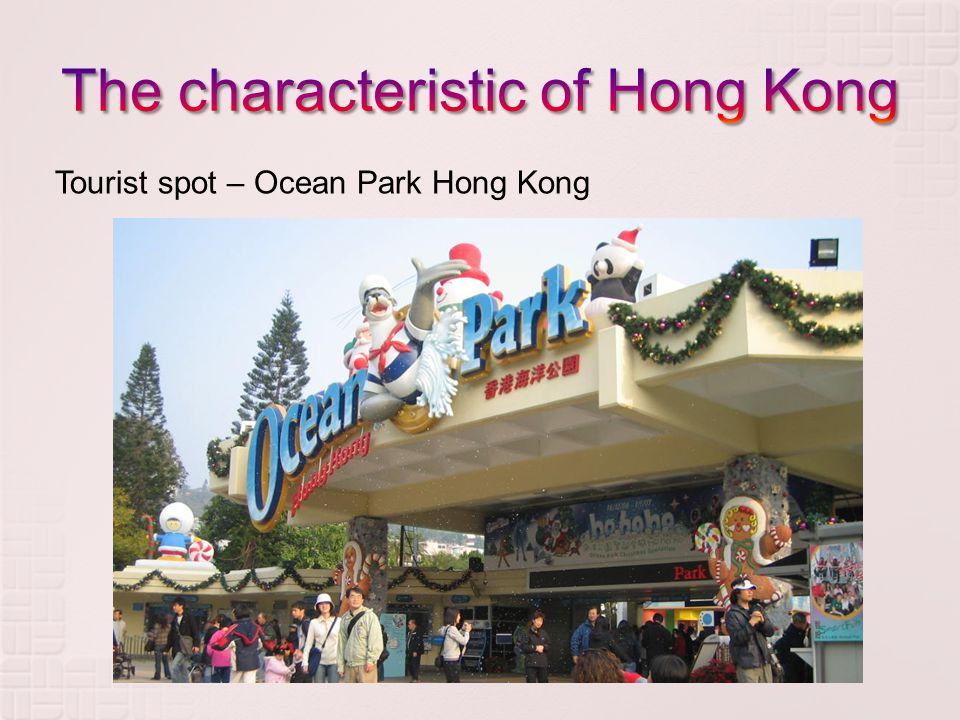 Tourist spot – Ocean Park Hong Kong