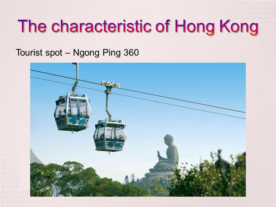 Tourist spot – Ngong Ping 360