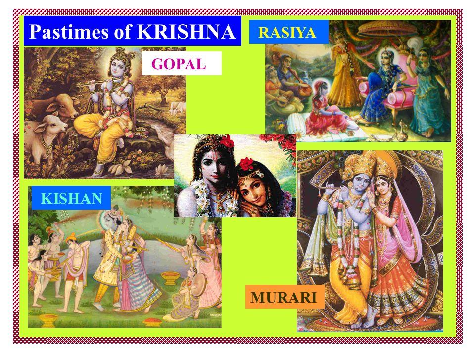 Pastimes of KRISHNA GOPAL RASIYA MURARI KISHAN