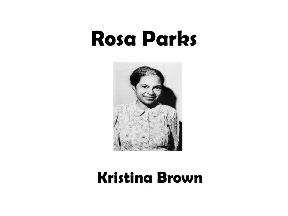 Rosa Parks Kristina Brown