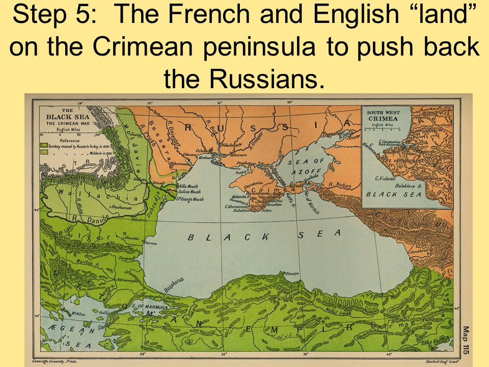 "Step 5: The French and English ""land"" on the Crimean peninsula to push back the Russians."