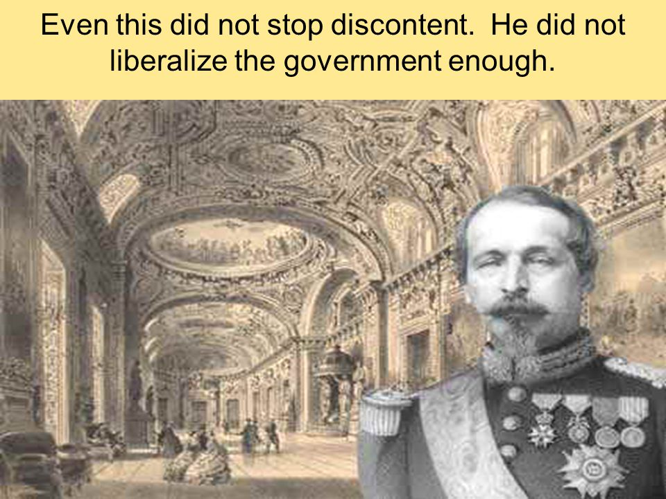 Napoleon III was somewhat successful at domestic policies.