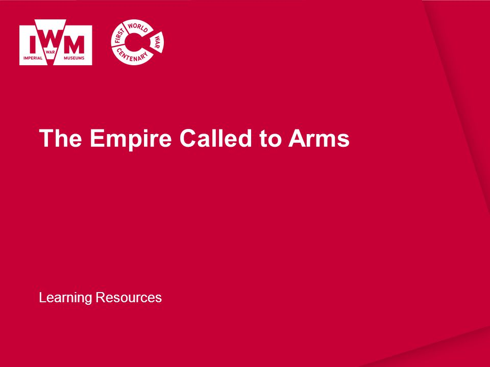 The Empire Called to Arms Learning Resources