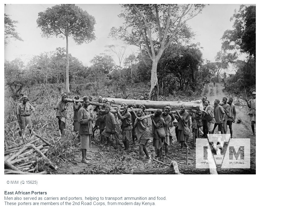East African Porters Men also served as carriers and porters, helping to transport ammunition and food.