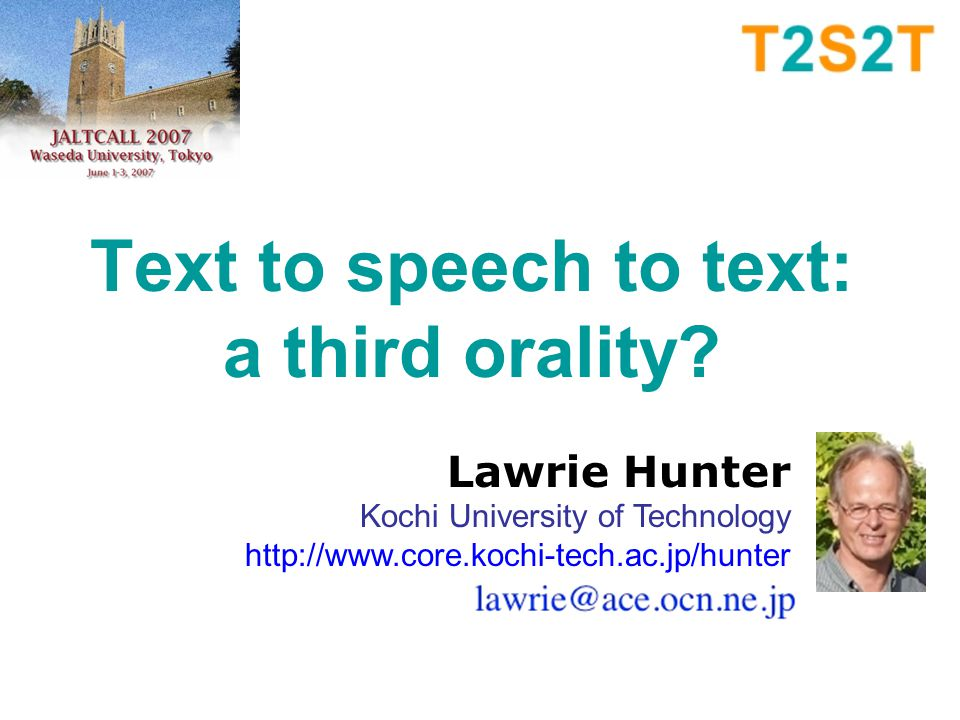 Text to speech to text: a third orality.
