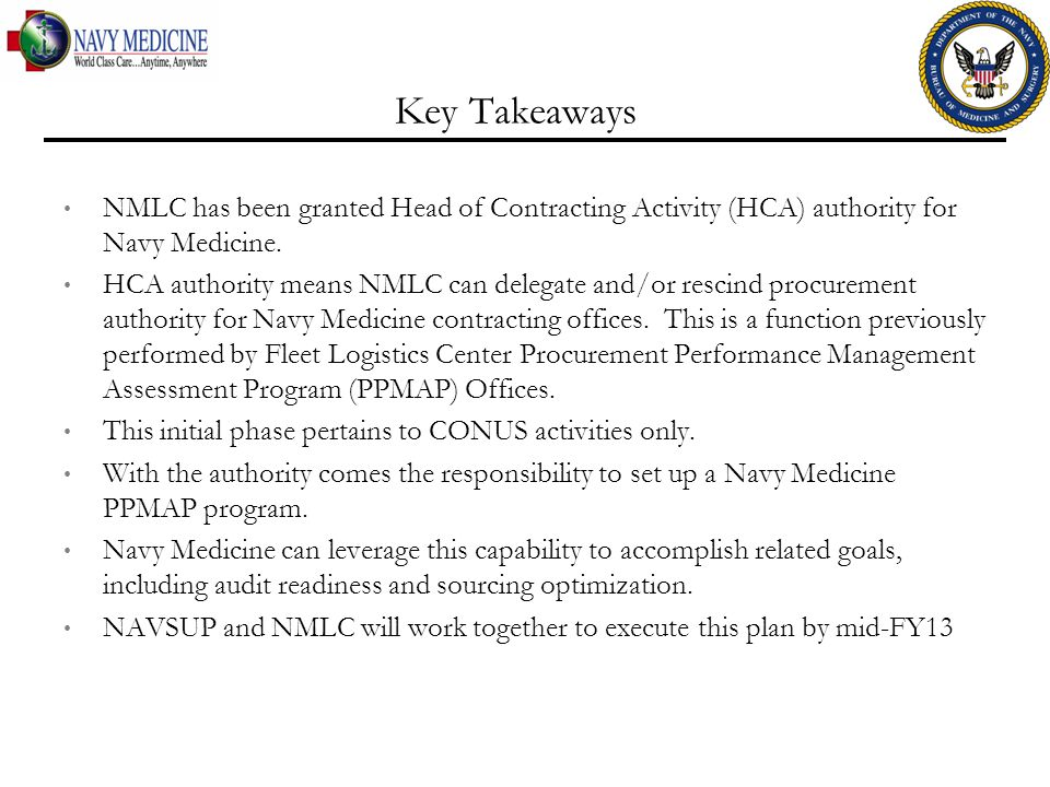 Key Takeaways NMLC has been granted Head of Contracting Activity (HCA) authority for Navy Medicine.
