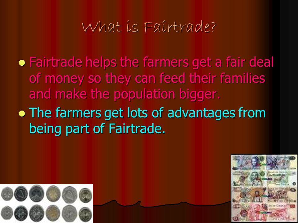 What is Fairtrade.