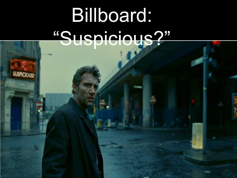 Billboard: Suspicious