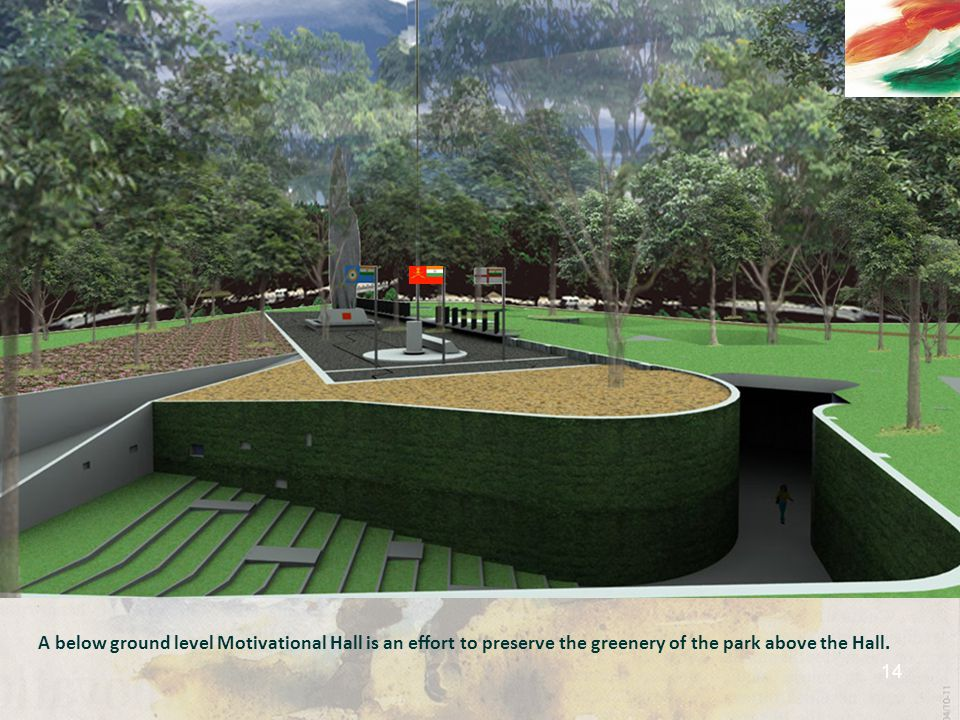 A below ground level Motivational Hall is an effort to preserve the greenery of the park above the Hall. 14