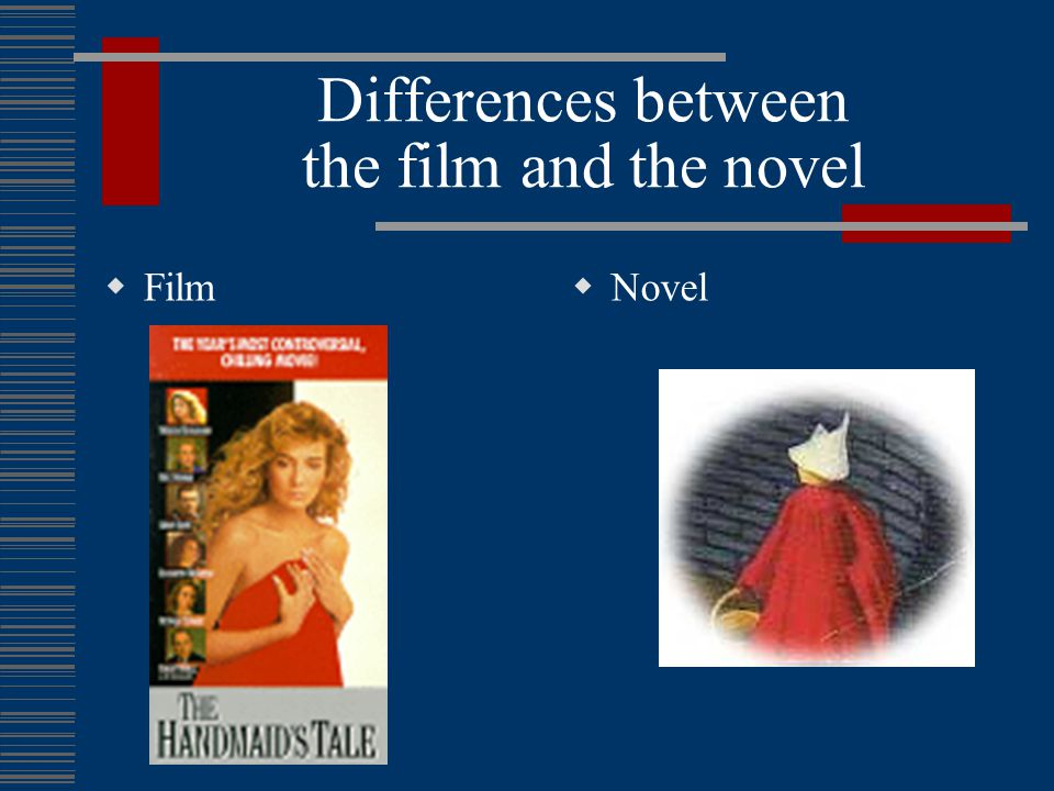 Differences between the film and the novel  Film  Memory—escape scene, quiet  The woman as still an object of gaze.