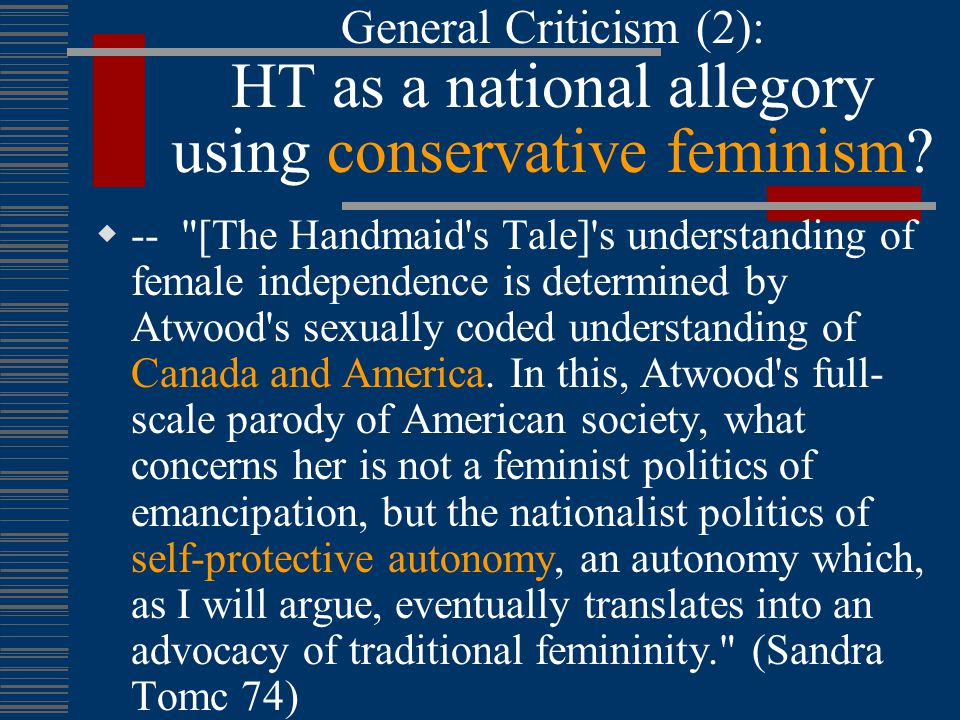 The Handmaid's Tale: General Criticism  Critique of patriarchal control –  How does the handmaid resist.