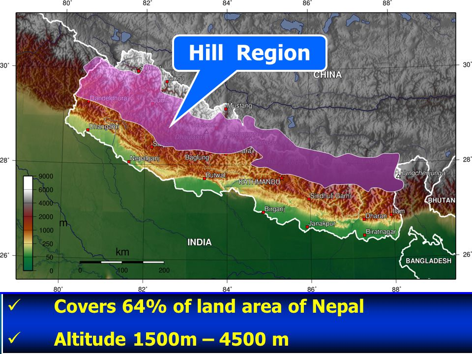 Covers 64% of land area of Nepal Altitude 1500m – 4500 m Hill Region