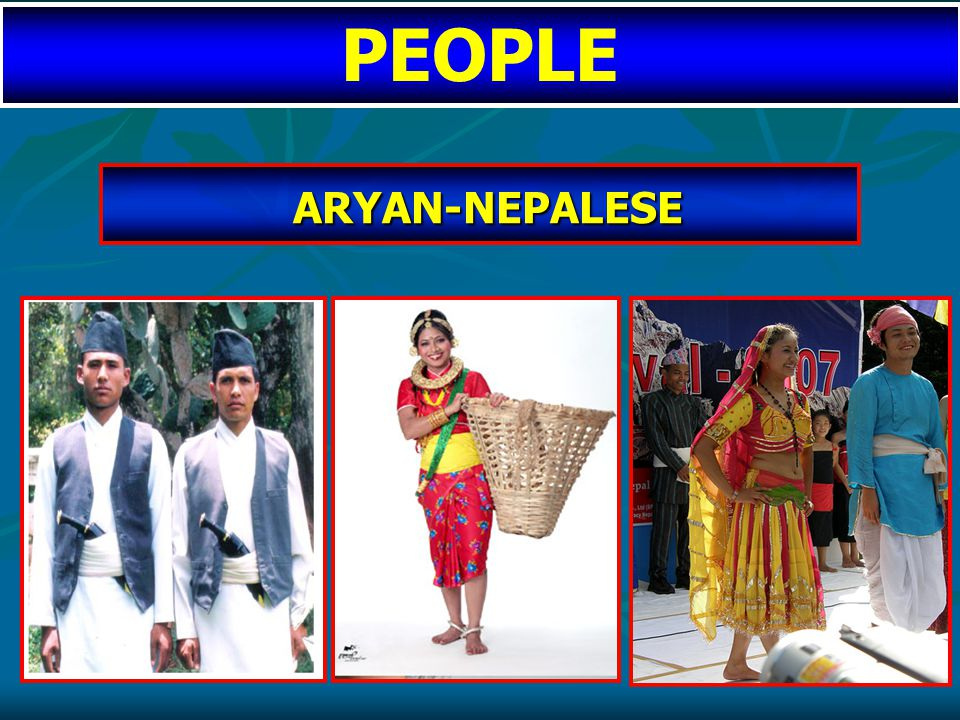 ARYAN-NEPALESE ARYAN-NEPALESE PEOPLE