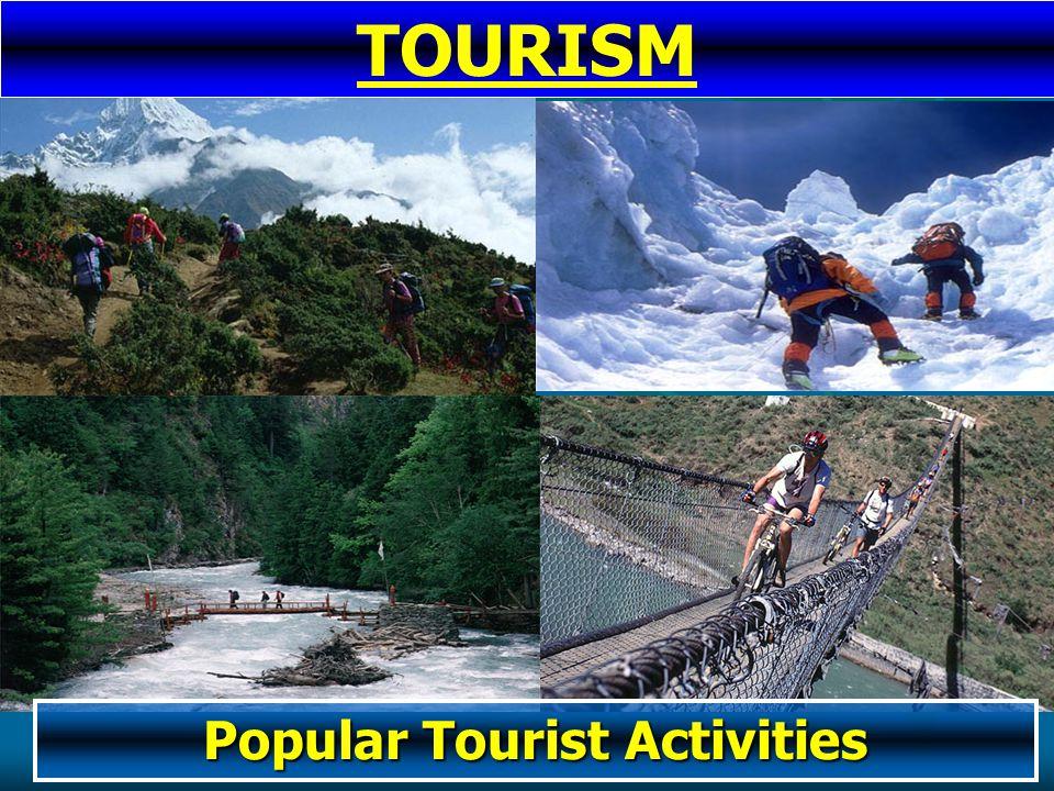 Popular Tourist Activities TOURISM