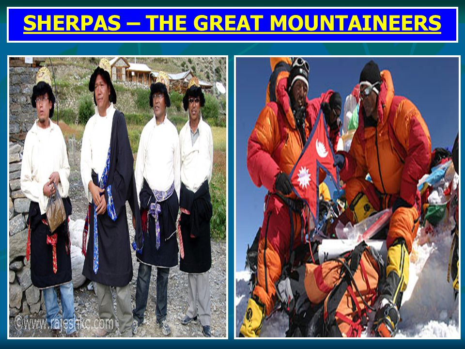 SHERPAS – THE GREAT MOUNTAINEERS
