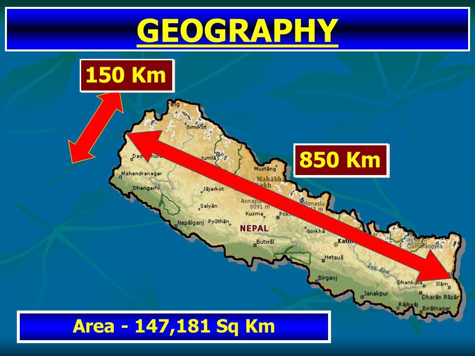 GEOGRAPHY 850 Km 150 Km Area - 147,181 Sq Km