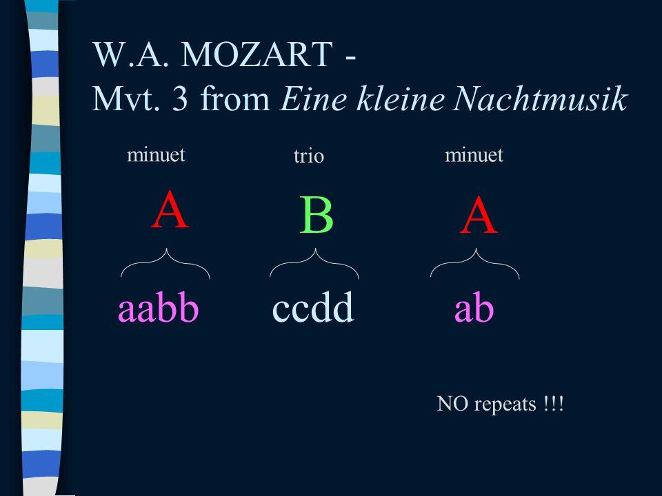 W.A. MOZART - Mvt. 3 from Eine kleine Nachtmusik A aabb A ab B ccdd minuet trio minuet NO repeats !!!