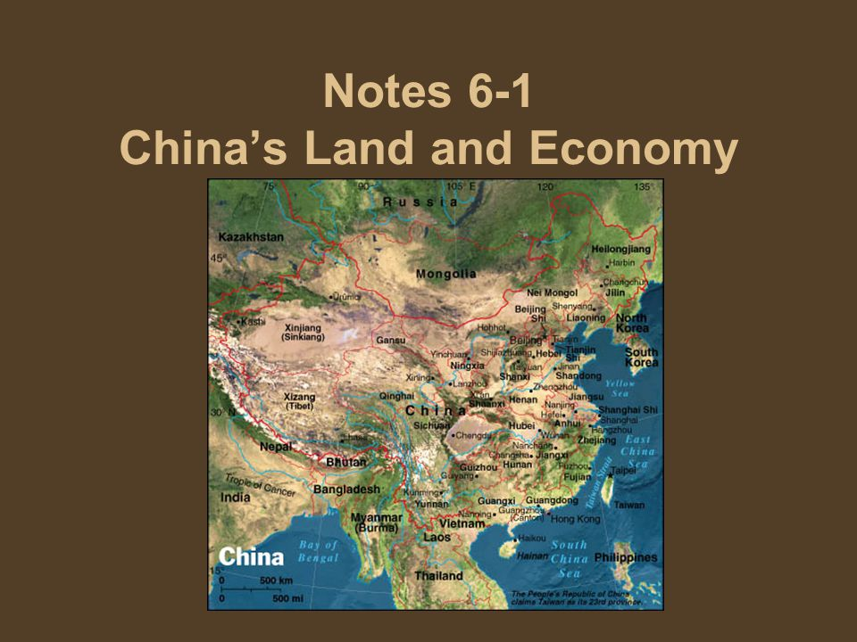 Notes 6-1 China's Land and Economy