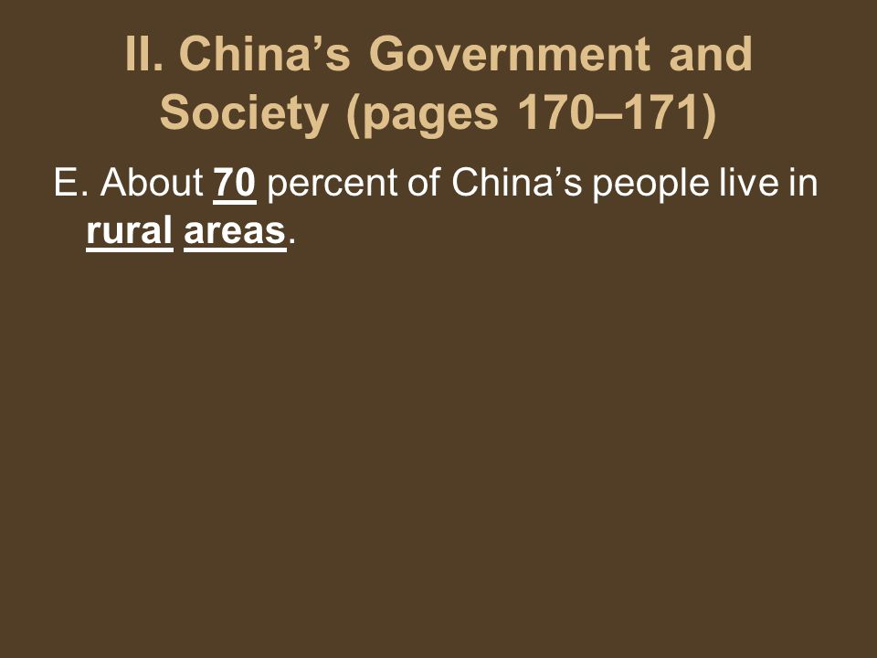 II. China's Government and Society (pages 170–171) E.