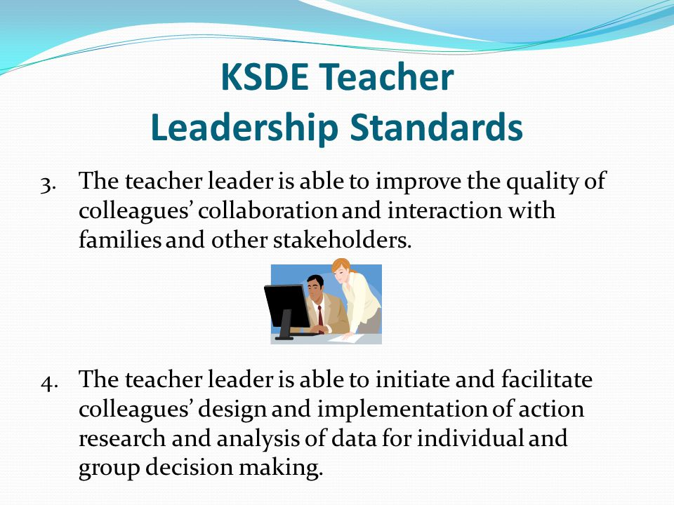 KSDE Teacher Leadership Standards 3.