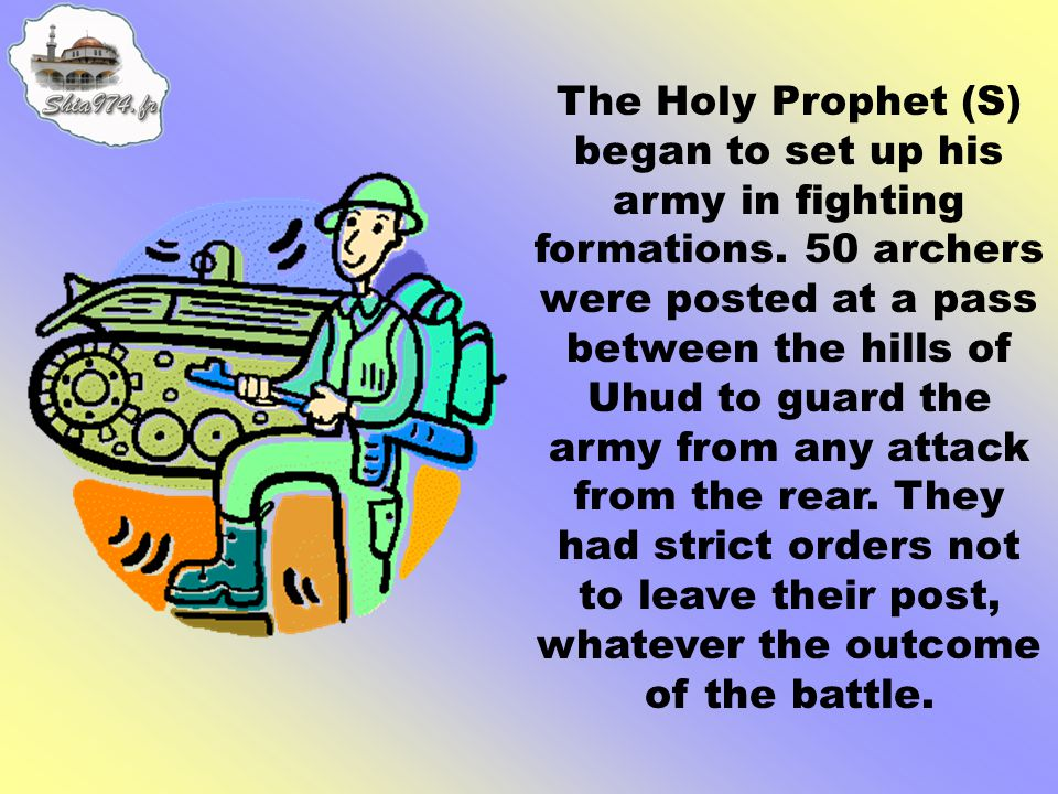 The Holy Prophet (S) knew that the Muslims would be worried at being outnumbered in the battle, so he strengthened their morale with an address.
