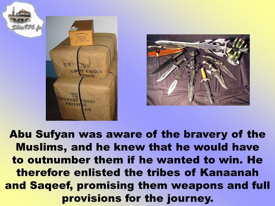A large number of slaves also joined the Quraish army tempted by promises of freedom.