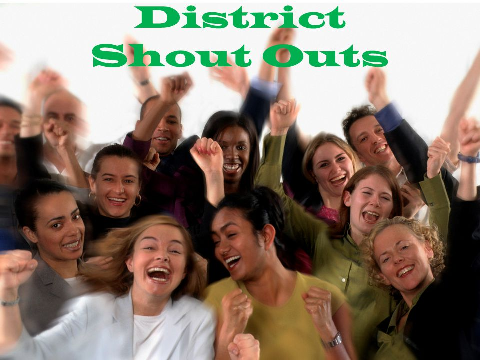 District Shout Outs
